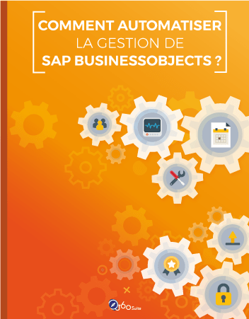 comment-automatiser-gestion-sap-businessobjects
